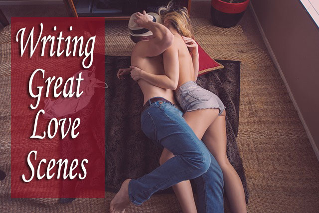 Writing Great Love Scenes