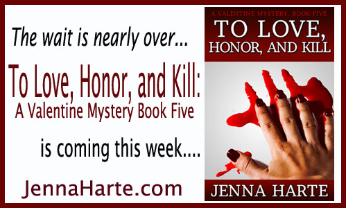 To Love, Honor, and Kill: Valentine Book Five