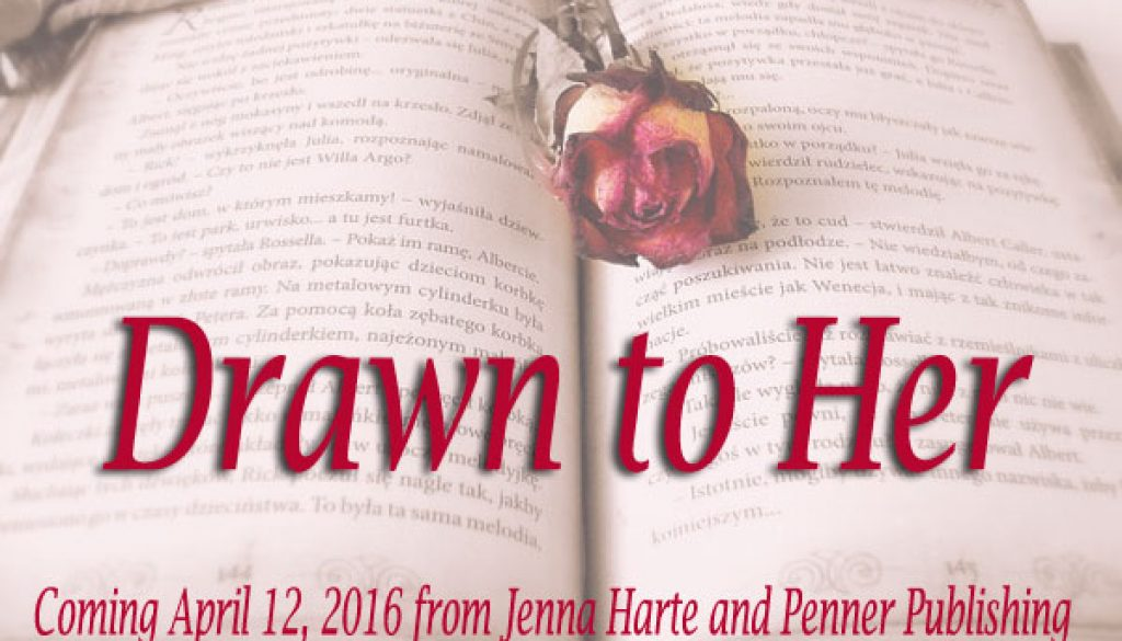 Drawn to Her: Southern Heat book 1...coming in April