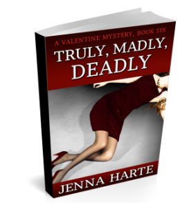 Truly, Madly, Deadly: Valentine Book Six